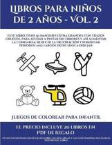 Juegos De Colorear Para Infantil (Libros Para Ninos De 2 Anos - Vol. 2)