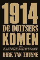 1914 De Duitsers Komen!