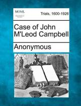 Case of John M'Leod Campbell