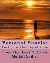 Personal Sunrise: Poetry In The Key of Love