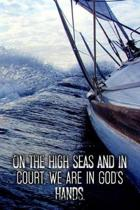 On the high seas and in court, we are in God's hands.