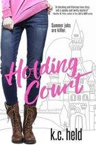 Holding Court