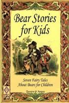 Bear Stories for Kids
