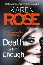 Boek cover Death Is Not Enough (The Baltimore Series Book 6) van Karen Rose (Onbekend)