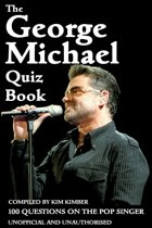 The George Michael Quiz Book