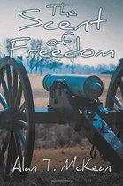 The Scent of Freedom