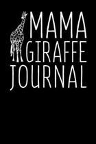 Mama Giraffe Journal