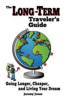 The Long-Term Traveler's Guide