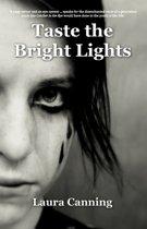 Taste the Bright Lights