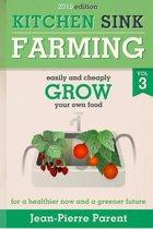 Kitchen Sink Farming Volume 3