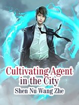 Cultivating Agent in the City