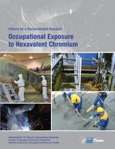 Occupational Exposure to Hexavalent Chromium