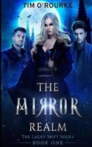 The Mirror Realm (Book One)