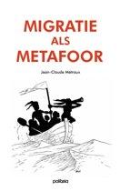 Migratie als metafoor