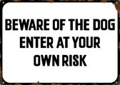 Beware of the dog - Enter at your own Risk