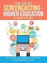 The Use of Screencasting in Higher Education