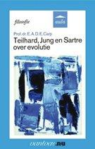 Teilhard, Jung en Sartre over evolutie