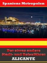 Alicante - Der etwas andere Stadt- und Reiseführer - Mit Reise - Wörterbuch Deutsch-Spanisch
