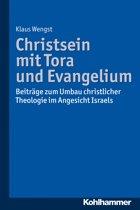 Christsein mit Tora und Evangelium