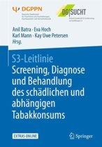 S3-Leitlinie Screening, Diagnose Und Behandlung Des Sch dlichen Und Abh ngigen Tabakkonsums