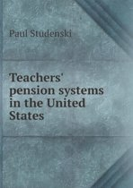 Teachers' Pension Systems in the United States