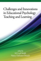 Challenges and Innovations in Educational Psychology Teaching and Learning