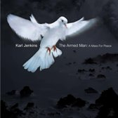 Jenkins: The Armed Man - A Mass For Peace / Karl Jenkins, LPO et al