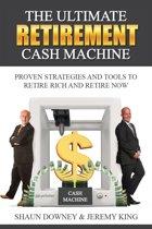 The Ultimate Retirement Cash Machine