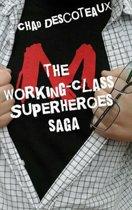 Working-Class Superheroes (saga edition)