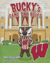 Bucky's Game Day Rules
