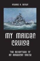 My Maiden Cruise