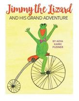 Jimmy the Lizard and His Grand Adventure