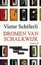 Dromen van Schalkwijk