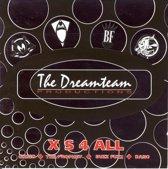 The Dreamteam - X S 4 ALL