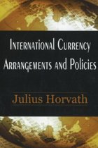 International Currency Arrangements & Policies