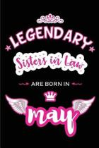 Legendary Sisters in Law are born in May