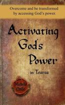 Activating God's Power in Tearsa