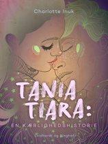 Tania Tiara: En kærlighedshistorie