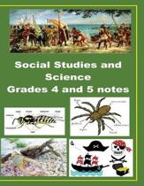 Grade 4 and 5 Social Studies and Science Notes