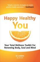 Happy Healthy You