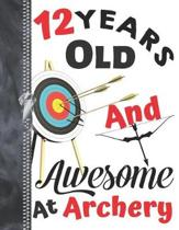 12 Years Old And Awesome At Archery