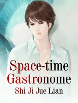 Space-time Gastronome