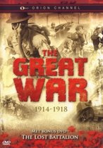 Great War 1914 - 1918 / Lost Battalion