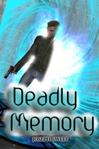 Deadly Memory