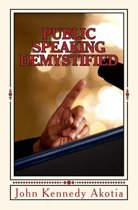 Public Speaking Demystified