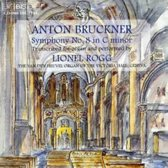 Bruckner: Symphony no 8 / Lionel Rogg - organ