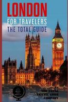 London for Travelers. the Total Guide