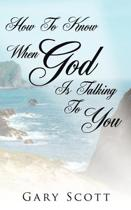 How To Know When God Is Talking To You
