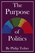 The Purpose of Politics
