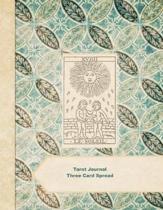 Tarot Journal Three Card Spread - XVIIII
